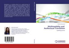 Copertina di Multimodality and   Audiovisual Translation