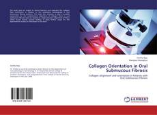 Bookcover of Collagen Orientation in Oral Submucous Fibrosis
