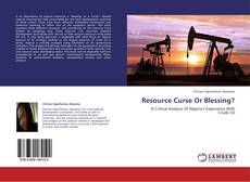 Обложка Resource Curse Or Blessing?