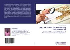Bookcover of IFRS as a Tool for Enhancing Full Disclosure