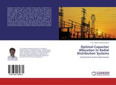 Optimal Capacitor Allocation In Radial Distribution Systems的封面