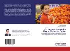 Bookcover of Consumer's Demand & Makro Wholesale Center