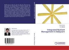 Couverture de Integrated Nutrient Management in Babycorn