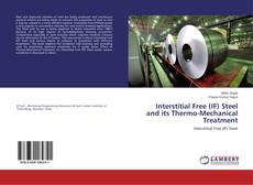 Bookcover of Interstitial Free (IF) Steel and its Thermo-Mechanical Treatment