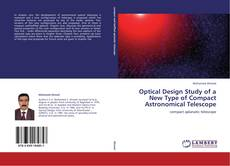 Bookcover of Optical Design Study of a New Type of Compact Astronomical Telescope