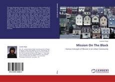 Capa do livro de Mission On The Block