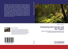 Portada del libro de Protecting the Forests and the People