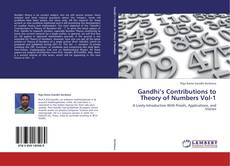 Bookcover of Gandhi's Contributions to Theory of Numbers Vol-1