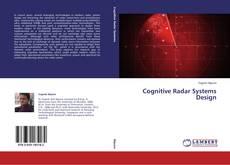 Couverture de Cognitive Radar Systems Design