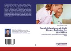 Buchcover von Female Education and Adult Literacy-Exploring the connection