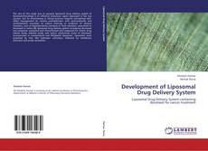 Bookcover of Development of Liposomal Drug Delivery System