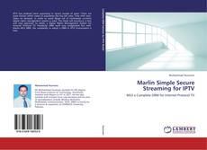 Marlin Simple Secure Streaming for IPTV的封面