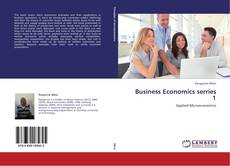 Bookcover of Business Economics serries 1