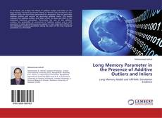Bookcover of Long Memory Parameter in the Presence of Additive Outliers and Inliers