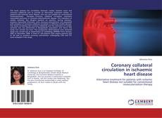 Coronary collateral circulation in ischaemic heart disease的封面