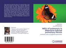 MSCs of pulmonary in bleomycin-induced pulmonary fibrosis的封面