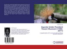 Uganda Under President Yoweri Museveni (1986-2011)的封面
