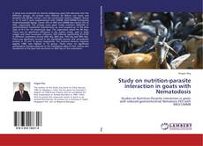 Copertina di Study on nutrition-parasite interaction in goats with Nematodosis