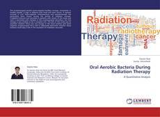 Copertina di Oral Aerobic Bacteria During Radiation Therapy