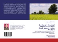 Copertina di Studies on Chemical Composition in New Genotypes of Indian Mustard
