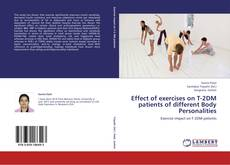 Bookcover of Effect of exercises on T-2DM patients of different Body Personalities