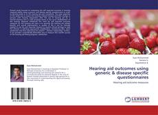 Buchcover von Hearing aid outcomes using generic & disease specific questionnaires