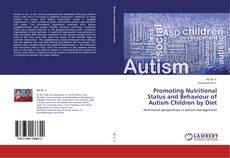 Borítókép a  Promoting Nutritional Status and Behaviour of Autism Children by Diet - hoz