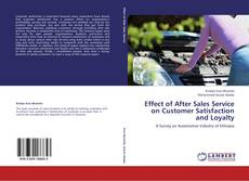 Copertina di Effect of After Sales Service on Customer Satisfaction and Loyalty