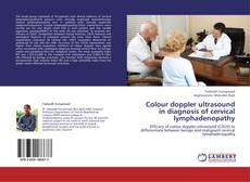 Copertina di Colour doppler ultrasound in diagnosis of cervical lymphadenopathy