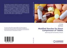 Couverture de Modified Starches for Direct Compression of Tablets
