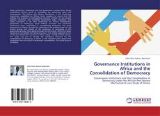 Обложка Governance Institutions in Africa and the Consolidation of Democracy