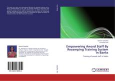 Empowering Award Staff By Revamping Training System In Banks的封面