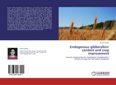 Bookcover of Endogenous gibberellins' content and crop improvement