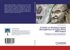 Bookcover of A Study on Working Capital Management at Vijaya Dairy Milk Project