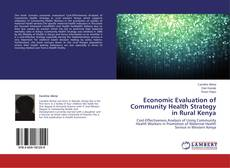 Copertina di Economic Evaluation of Community Health Strategy in Rural Kenya
