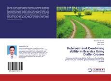 Portada del libro de Heterosis and Combining ability in Brassica Using Diallel Crosses