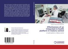Обложка Effectiveness of an integrated m-health platform in malaria control