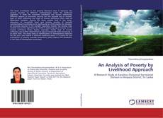 Borítókép a  An Analysis of Poverty by Livelihood Approach - hoz