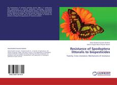 Bookcover of Resistance of Spodoptera littoralis to biopesticides