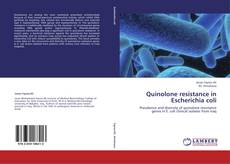Bookcover of Quinolone resistance in Escherichia coli