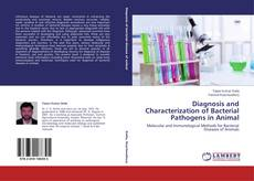 Bookcover of Diagnosis and Characterization of Bacterial Pathogens in Animal