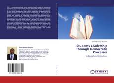 Bookcover of Students Leadership Through Democratic Processes