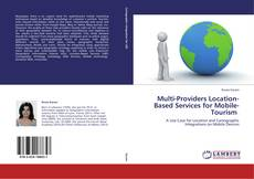 Capa do livro de Multi-Providers Location-Based Services for Mobile-Tourism