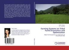 Copertina di Farming Systems on Tribal Farms:Economics and Optimization