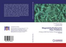Bookcover of Magnetohydrodynamic Flow Problems
