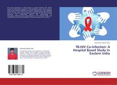 Обложка TB-HIV Co-Infection: A Hospital Based Study In Eastern India