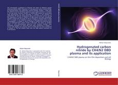 Bookcover of Hydrogenated carbon nitride by CH4/N2 DBD plasma and its application