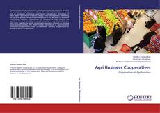 Bookcover of Agri Business Cooperatives