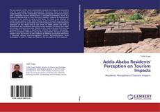 Bookcover of Addis Ababa Residents' Perception on Tourism Impacts