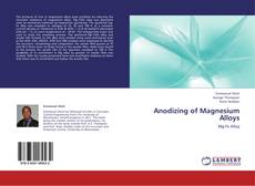 Anodizing of Magnesium Alloys的封面
